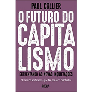O futuro do capitalismo: Enfrentando as novas inquietações