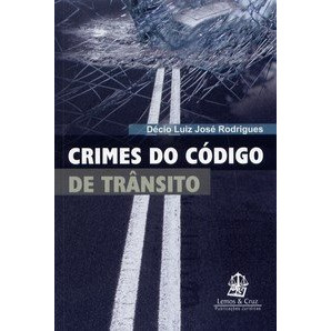 CRIMES DO CÓDIGO DE TRANSITO